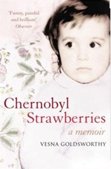 Bookcover of Chernobyl Strawberries / Gordana Naslas Woman of the Week