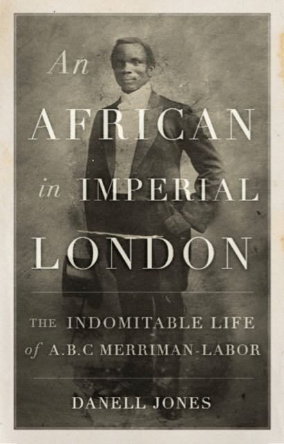 Book cover of An African in Imperial London