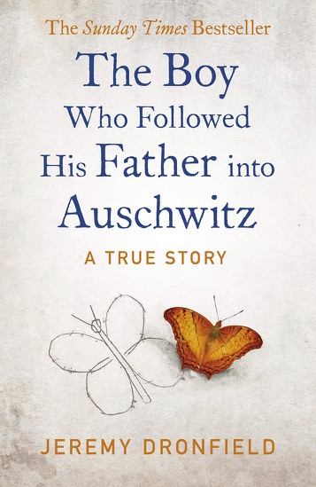 Book cover of The Boy who followed his father into Auschwitz by Jeremy Dronfield