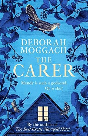 Deborah Moggach The Carer bookcover from post: What do you always pack to go away?