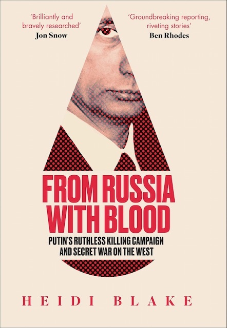 Book reviews: From Russia with Blood by Heidi Blake
