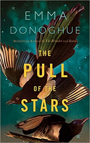 Book review: The Pull of the Stars by Emma Donaghue