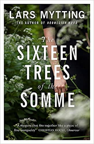 Book cover of The Sixteen Trees of the Somme