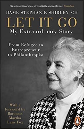 Dame Stephanie Shirley's cover for her book, Let it Go