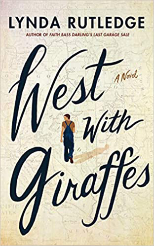 Book cover: West with Giraffes by Lynda Rutledge